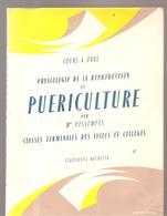 Scolaire Physiologie De La Reproduction Et PUERICULTURE Par Mme POSSOMPES Pour Terminales Des Lycées Et Collèges - Livres, BD, Revues