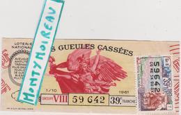 """Vieux  Papier :billet De  Loterie """" Les  Gueules Cassées """" , Imp à Paris ( Timbre Annecy 1961 ) - Billets De Loterie"""