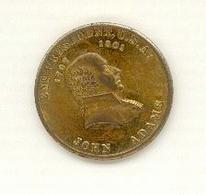 U.S.A. – Diamètre : +/- 25 Mm – AVERS : 2nd PRESIDENT. U.S.A./ 1797 1801/JOHN ADAMS – REVERS : Voir Image - Other