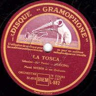78 Trs - 30 Cm - état TB - LA TOSCA - Sélection 1re Et 2e Parties - Marcel WEBER Et Son Ochestre - 78 T - Disques Pour Gramophone