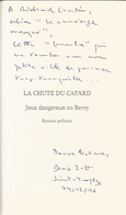 Dédicace De Denis Zott - La Chute Du Cafard : Jeux Dangereux En Berry - Livres, BD, Revues