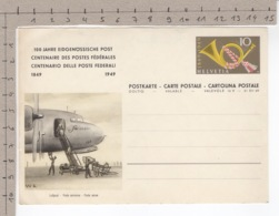 1849 1949 - 100 Jahre Eidgenössische Post - Centenaire Des Postes Fédérales - Centenario Delle Poste Federali - Entiers Postaux