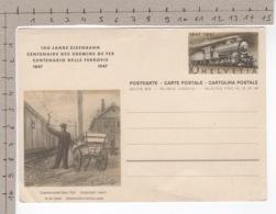 1847 1947 - 100 Jahre Eisenbahn - Centenaire Des Chemins De Fer - Centenario Delle Ferrovie - Entiers Postaux