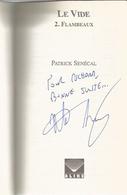 Dédicace De Patrick Senécal - Le Vide 2. Flambeaux - Livres, BD, Revues