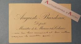 CDV Auguste BURDEAU - Député Ministre Marine Et Colonies - Ecrivain - Né à LYON - Carte De Visite Autographe - Autographes