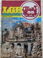 LGB Depesche 1987 Nr 55 Zeitschrift Magazin Wetterfeste Bahnsteige Waggon Bauten - Spur G