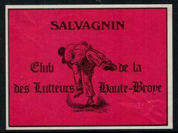 Rare //Etiquette De Vin // Lutteurs //  Salvagnin, Club Des Lutteurs De La Haute-Broye - Etiquettes