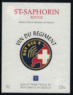 Rare //Etiquette De Vin // Militaire //  St.Saphorin Rouge, Vin Du Régiment RGT DCA 8 - Militaire