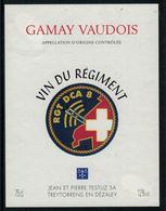 Rare //Etiquette De Vin // Militaire //  Gamay-Vaudois, Vin Du Régiment RGT DCA 8 - Militaire