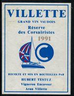 Rare //Etiquette De Vin // Bateaux à Voile //  Villette, Vin Des Corsairistes 1991 - Bateaux à Voile & Voiliers