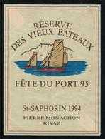 Rare //Etiquette De Vin // Bateaux à Voile //  St.-Saphorin 95, Réserve Des Vieux Bateaux - Bateaux à Voile & Voiliers