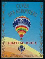 Rare //Etiquette De Vin // Montgolfières // Ollon, Cuvée Des Aérostiers Château D'Oex - Fesselballons