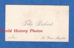 Carte De Visite Ancienne Vers 1900 - SAINT PIERRE Et MIQUELON - Félix RICHARD - Cartes De Visite