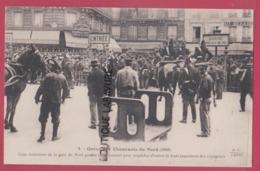 GREVE DES CHEMINOTS DU NORD ( 1910 ) Cour Interieure De La Gare Du Nord Gardée Militairement..... - Grèves