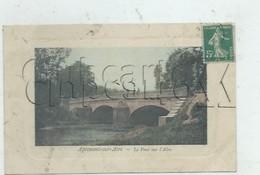 Apremont (08) : Le Pont Sur L'Aire  En 1910 (animé) PF. - Sonstige Gemeinden