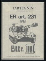 Rare //Etiquette De Vin // Militaire // Tartegnin, ER Art.231 1990 Bttr.III - Militär