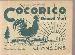 Scoutisme Cocorico Chansons Recueil Vert De Léon-Robert Brice Editions Du Chevalier (non Daté) - Scoutisme