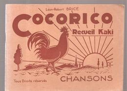 Scoutisme Cocorico Chansons Recueil Kaki De Léon-Robert Brice Editions Du Chevalier (non Daté) - Scoutisme