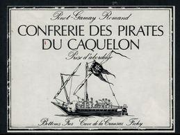 Rare //Etiquette De Vin // Bateau à Voile // Pinot-Gamay, Confrérie Des Pirates Du Caquelon - Bateaux à Voile & Voiliers