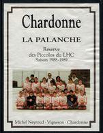 Rare //Etiquette De Vin // Hockey Sur Glace // Chardonne,Réserve Des Piccolos Du Lausanne-Hockey-Club 1988-1989 - Etiquettes