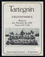 Rare //Etiquette De Vin // Hockey Sur Glace // Tartegnin,Réserve Des Piccolos Du Lausanne-Hockey-Club 1987-1988 - Etiketten