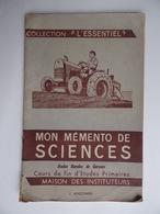 Livre Ancien Mémento De SCIENCES Ecoles Rurales Primaires Auteur J.Anscombe Collection L'Essentiel - Auto