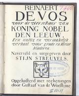 1909 REINAERT DE VOS VOOR DE VIERSCHAAR VAN KONING NOBEL DEN LEEUW STIJN STREUVELS GUSTAAF VAN DE WOESTIJNE DELILLE - Livres, BD, Revues