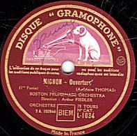 78 Trs - 30 Cm - état TB - MIGNON Ouverture (1re Partie Et Fin) BOSTON PROMENADE ORCHESTRA Direction Arthur FIEDLER - 78 T - Disques Pour Gramophone