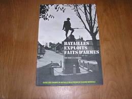 BATAILLES EXPLOITS FAITS D'ARMES Guide Des Champs De Batailles Guerre 14 18 Ypres Mons Le Cateau Arras Verdun Zeebrugge - Guerre 1914-18