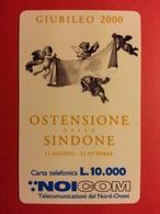 ITALIE - NOICOM Prépayée GIUBILEO 2000 OSTENSIONE DELLA SINDONE Essai (FA0718) - Italie