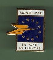 LA POSTE *** DE L'EUROPE MONTELIMAR *** POSTE-03 - Mail Services