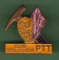 LA POSTE *** PTT CLUB GEOLOGIQUE *** POSTE-04 - Mail Services