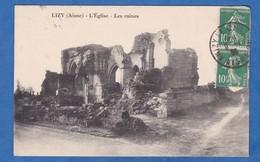 CPA - LIZY ( Aisne ) - L' Eglise - Les Ruines - RARE - Prés Merlieux Anizy Le Chateau Wissignicourt - France