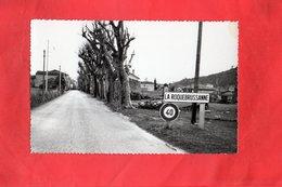 E0512 - LA ROQUEBRUSSANNE - D83 - L'Entrée Du Village - La Roquebrussanne