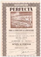 Ancienne Action - PERFECTA - Société Anonyme Pour La Fabrication De La Bonneterie - Titre De 1947 - N° 007.058 - Industrie