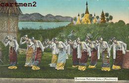 BURMESE NATIONAL DANCE MOULMEIN BIRMANIE MYANMAR BOUDDHISTE BURMA - Myanmar (Burma)