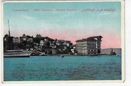 TURQUIE - CONSTANTINOPLE (Istambul) - Hôtel Tokatlian - Thèrapia Bosphore - Bateau (K196) - Turkey