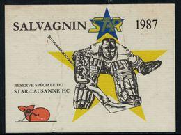 Rare //Etiquette De Vin // Hockey Sur Glace // Salvagnin 1987, Réserve Spéciale Du Star-Lausanne HC - Etiketten