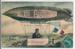 Carte Fantaisie Un Baiser De Bordeaux - Ballon - Oblitération Gare De Saint Mariens (33 Gironde) Cachet Recto/verso 1910 - Souvenir De...