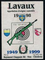 Rare // Etiquette De Vin // Tir // Lavaux, Tir Sportif Chexbres 50 Ans, 1949-1999 - Etiquettes
