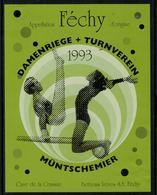 Rare // Etiquette De Vin // Gymnastique // Féchy, Damenriege + Turnverein 1993 - Etiquettes