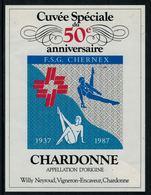 Rare // Etiquette De Vin // Gymnastique // Chardonne, 50ème Anniversaire F.S.G. Chernex Sur Montreux 1937-1987 - Etiquettes