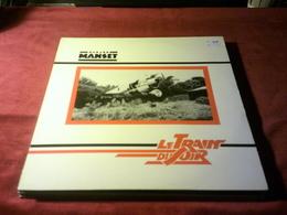 GERARD  MANSET  ° LE TRAIN DU SOIR   33 TOURS 1981 - Autres - Musique Française