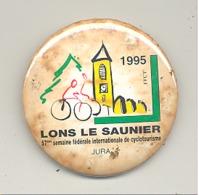 Badge LONS LE SAUNIER 1995 75e Semaine Du Cyclotourisme - Jura- Vélo, Sport, Cycliste,... (b240) - Cyclisme