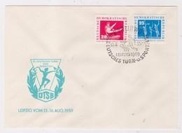 DDR - 10 8 1959  FDC DEUTSCHES TURN-UND SPORTFEST -LEIPZIG - Francobolli