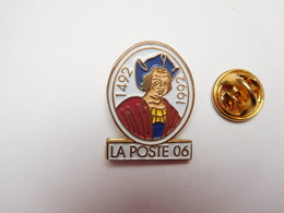 Superbe Pin's , La Poste 06 , Alpes Maritimes - Post