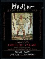 Rare // Etiquette De Vin // Art- Peinture-Tableau // Dôle Du Valais 1990, Hodler Fondation Gianada - Art