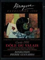 Rare // Etiquette De Vin // Art- Peinture-Tableau // Dôle Du Valais 1991, Braque Fondation Gianada - Art
