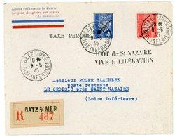 1F ET 4F PETAIN SURCHARGE LIBERATION LOIRE INFERIEURE ILOT DE ST NAZAIRE / VIVE LA LIBERATION ENV 1945 BATZ / MER LETTRE - Marcophilie (Lettres)