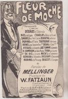 (GEO1) FLEUR DE MOCHE , REBARS , BISCOT , Paroles MELLINGER , Musique W FATZAUN - Partitions Musicales Anciennes
